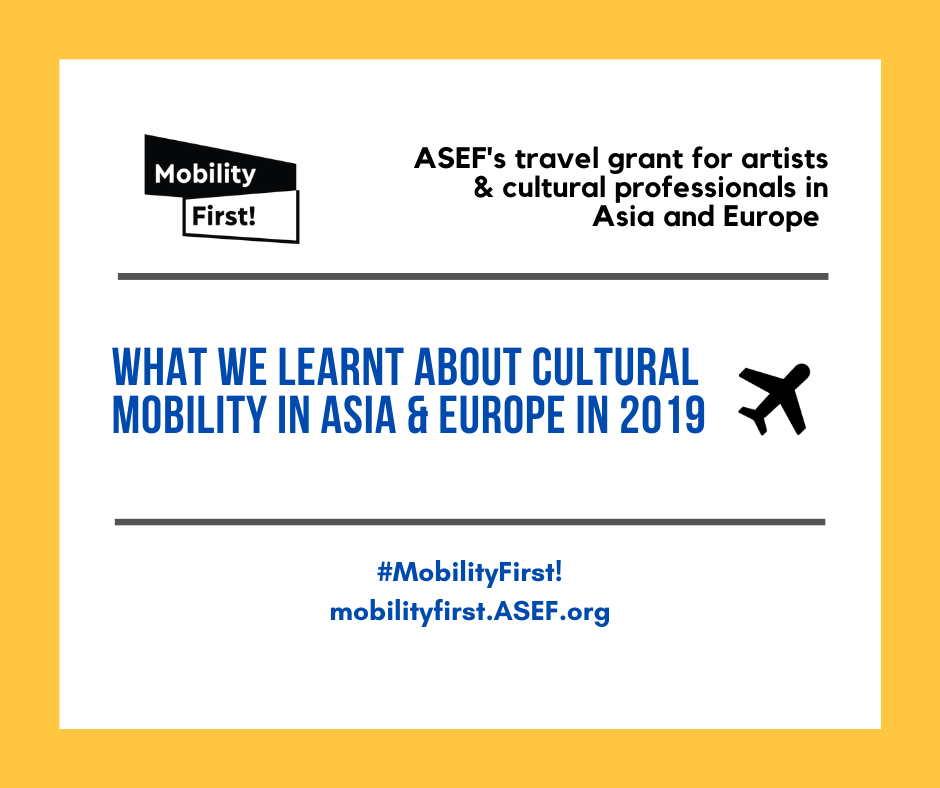 Mobility First! 2019:  What we learnt about  cultural mobility in Asia and Europe