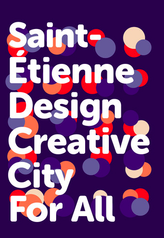 saint etienne design creative city for all helsinki asef culture360. Black Bedroom Furniture Sets. Home Design Ideas