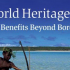 ‎[New UNESCO Book] World Heritage: Benefits Beyond Borders