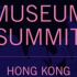 Hong Kong | Arts and Museum Summit