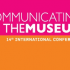 Australia | Communicating the Museum | international conference