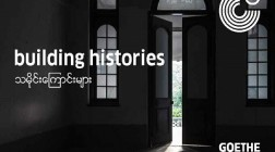One building, nine artists | Building Histories in Myanmar