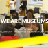 We Are Museums | conference - Berlin