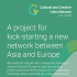 ASEF supports culture and creative hub network meeting | Brussels