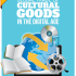 Global Trade of Cultural Goods in the Digital Age | UNESCO statistics study