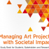 Managing Art Projects with Societal Impact | MAPSI study book