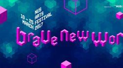 Singapore   Brave New Worlds NUS Arts Festival