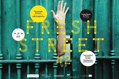 FRESH STREET#2 - International Seminar for the Development of Street Arts