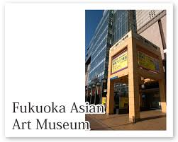 Fukuoka Asian Art Museum   call for artists, researchers, curators