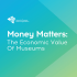 The Economic Value of Museums | NEMO publication
