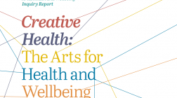 Creative Health: The Arts for Health and Wellbeing - UK report